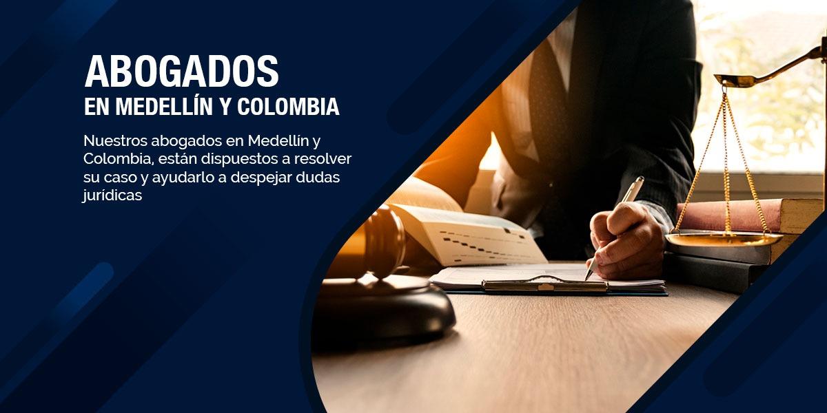 Abogados en Medellín y Colombia