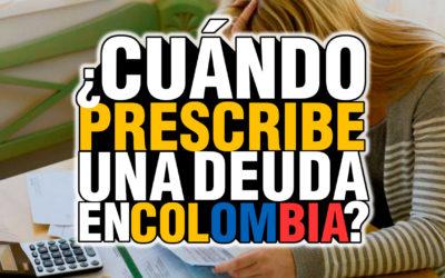 PRESCRIPCIÓN DE DEUDAS EN COLOMBIA
